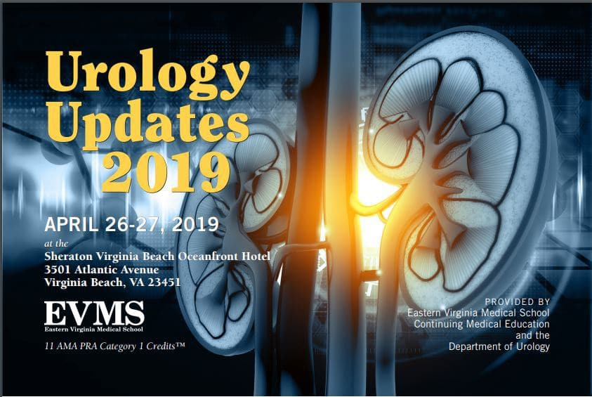 2019 Urology Updates Conference, CME for providers, Virginia Beach Ocean Front Sheraton, April 26-27 Register for the event and hotel online-links provided