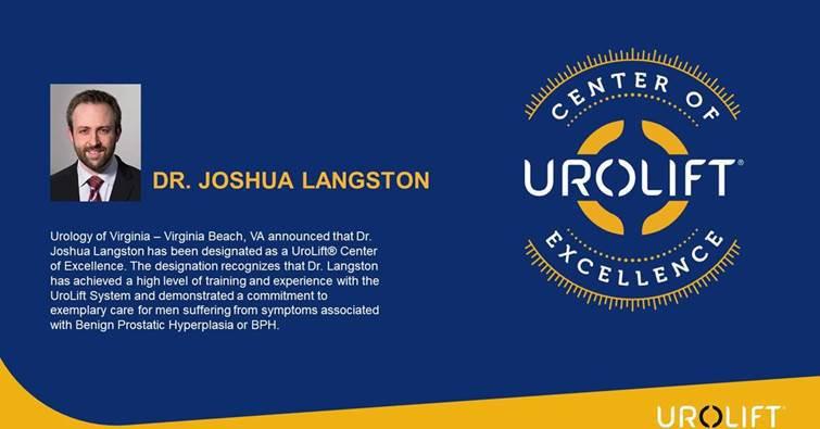 NeoTract Designates Dr. Joshua Langston as UroLift:registered: Center of Excellence